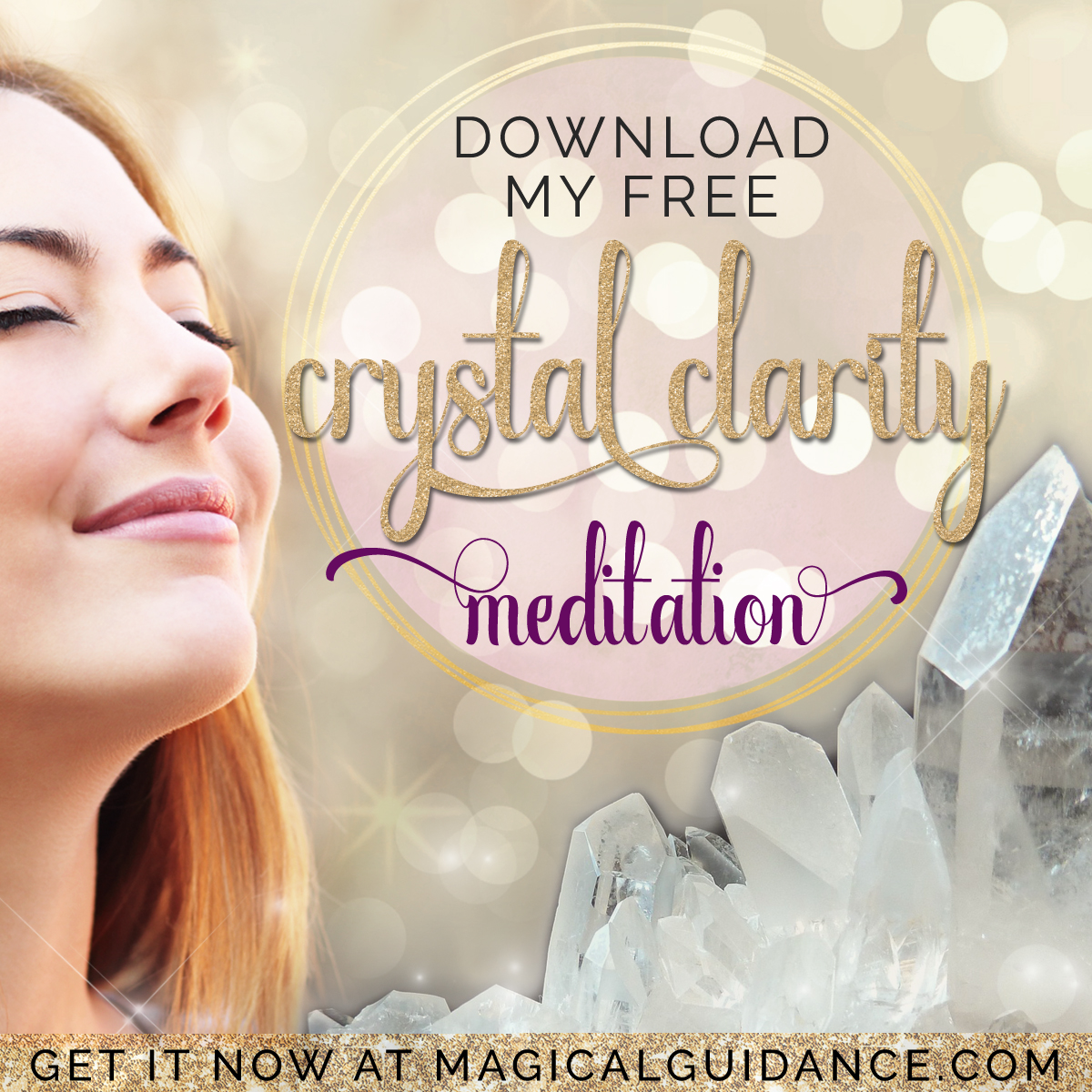 Free Crystal Clarity Meditation | magicalguidance.com